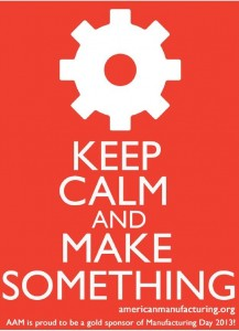 manufacturing day keep calm